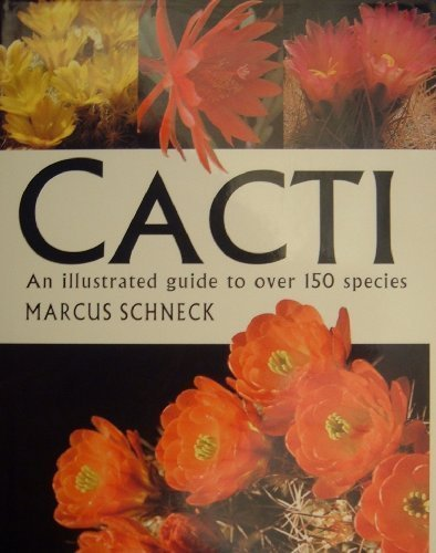 9780753701256: Cacti: An Illustrated Guide to over 150 Species