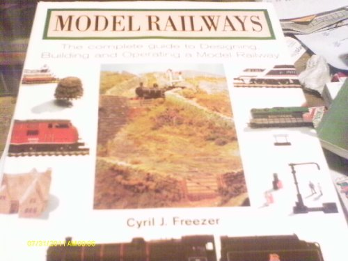 9780753701263: Model Railways : The Complete Guide to Designing, Building and Operating a Model Railway