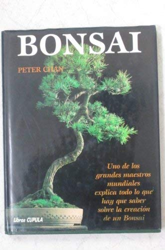 9780753701270: Bonsai: The Art of Growing and Keeping Miniature Trees