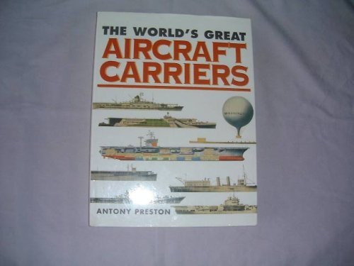 9780753701461: The World's Great Aircraft Carriers