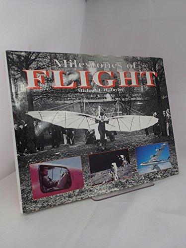 Milestones in Flight: Taylor, Michael J.H.