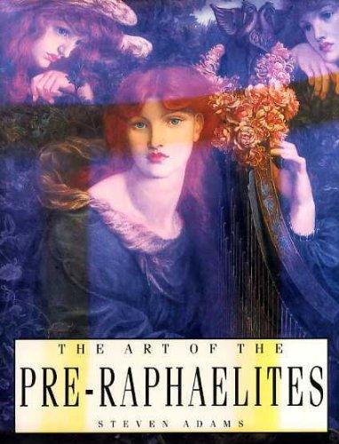 9780753701973: The Art of the Pre-Raphaelites