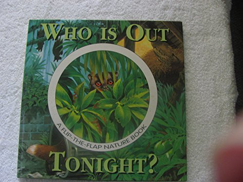 Who is out Tonight? (A flip-the-flap nature: John Francis (Illustrator)