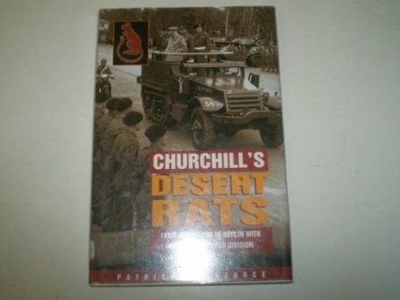 9780753702642: Churchill's Desert Rats: From Normandy to Berlin with the 7th Armoured Division