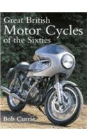 9780753702802: Great British Motorcycles of the Sixties