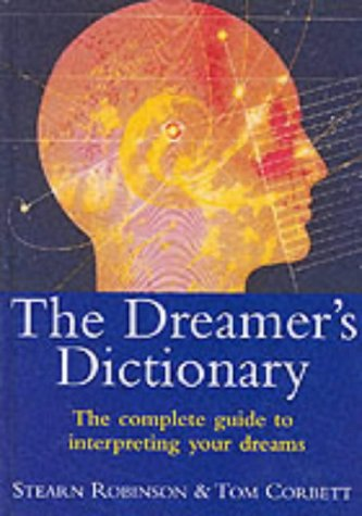 The Dreamer's Dictionary (075370384X) by Stearn Robinson