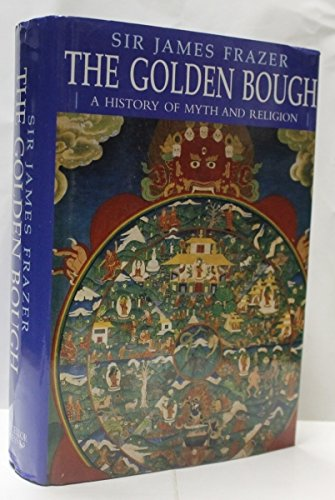 9780753703892: The Golden Bough: A History of Myth and Religion