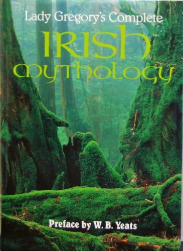 9780753703915: Lady Gregory's Complete Irish Mythology