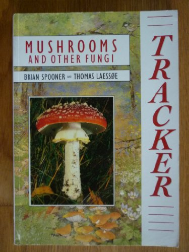 9780753703960: Tracker: Mushrooms and Fungi (Tracker Guide)