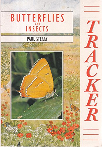 Tracker: Butterflies and Insects (Tracker Guide): Sterry, Paul