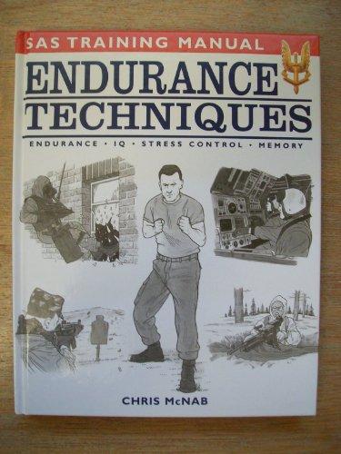 9780753704080: Endurance Techniques: Endurance, IQ, Stress Control, Memory (SAS training manual)