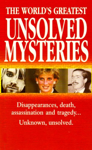 9780753704325: The World's Greatest Unsolved Mysteries: 100 Mysteries That Intrigued the World