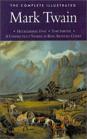 9780753704387: Mark Twain: The Adventures of Tom Sawyer/The Adventures of Huckleberry Finn/The Prince and the Pauper/ Pudd'nhead Wilson/Short Stories/A Connecticut Yankee at Kin
