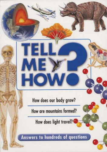 Tell Me How?: Answers to Hundreds of Questions: n/a