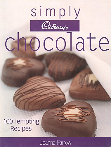 9780753704967: Simply Cadbury's Chocolate: 100 Tempting Recipes