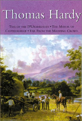 9780753705193: Thomas Hardy: Tess of the D'Urbervilles * The Mayor of Casterbridge * Far from the Madding Crowd