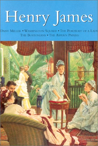 9780753705261: Henry James: Daisy Miller * Washington Square * Portrait of a Lady * The Bostonians * The Aspern Papers