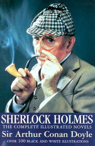 9780753705278: Sherlock Holmes: The Complete Illustrated Novels