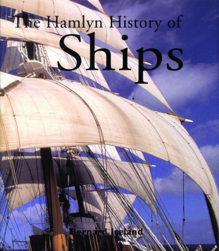 9780753706312: The Hamlyn History of Ships