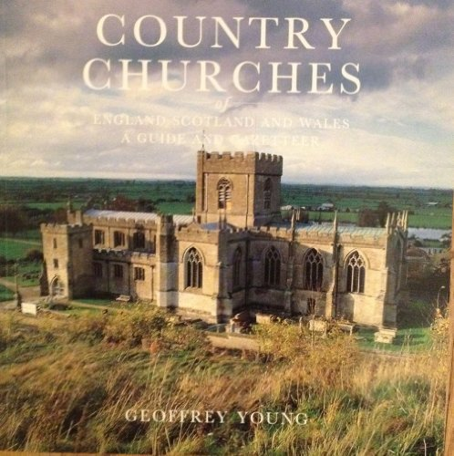 Country Churches of England and Wales a Guide and Gazetteer