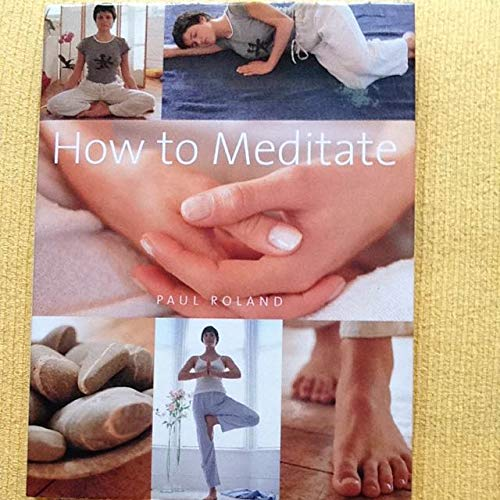 9780753706558: How to Meditate