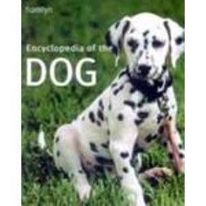 Encyclopedia of the Dog.: Caroline Taggart. Gneral Editor.