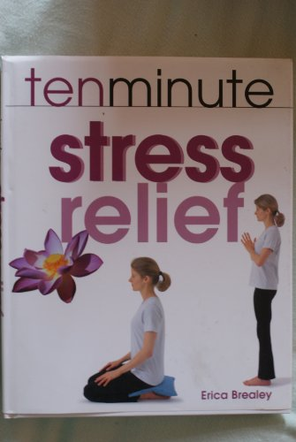 9780753707364: Ten Minute Stress Relief
