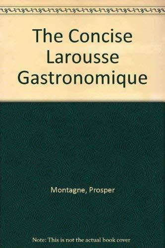The Concise Larousse Gastronomique: Montagne, Prosper
