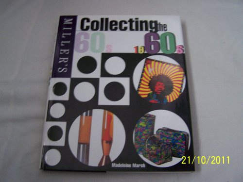 9780753707678: GP - Miller's Collecting the 1960s