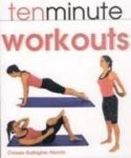 9780753708736: 10 Minute Workouts