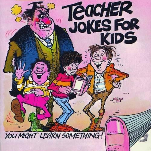 Teacher Jokes for Kids: Various