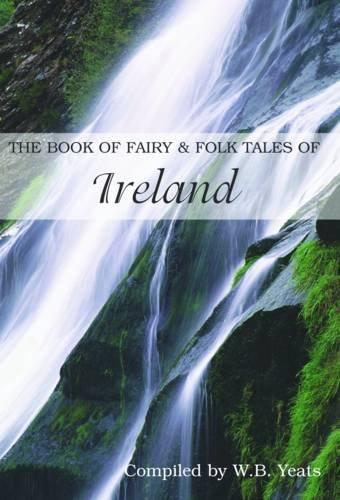 9780753709467: Fairy and Folk Tales of Ireland