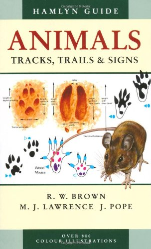 9780753709559: Animals Tracks, Trails and Signs (Hamlyn Guide)