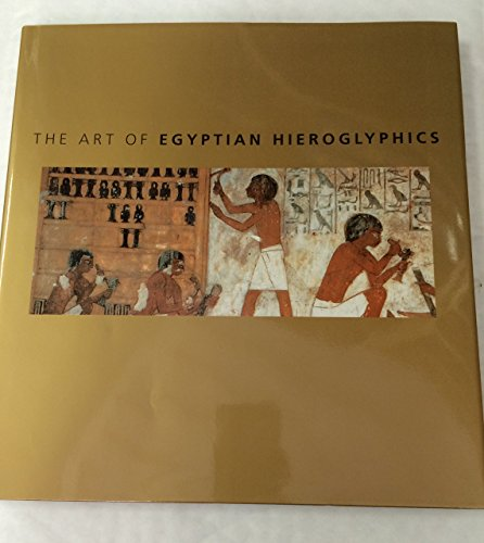 9780753712344: The Art of Egyptian Hieroglyphics