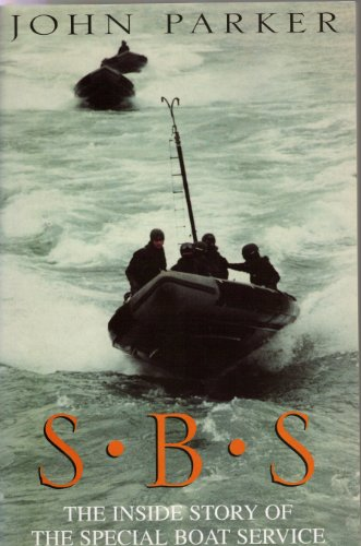 9780753712979: S.B.S. The Inside Story of the Special Boat Service.