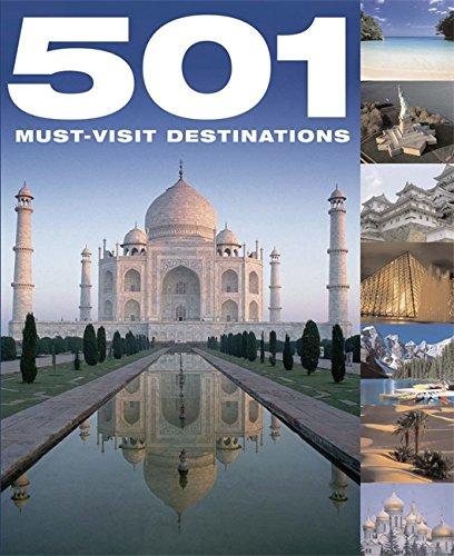 9780753714164: 501 Must-Visit Destinations
