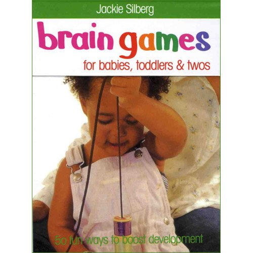 9780753714201: Brain Games for Babies, Toddlers and Twos - 50 Fun Ways to Boost Development