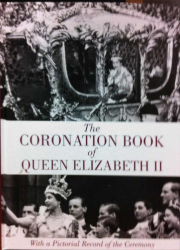 The Coronation Book of Queen Elizabeth II: Various