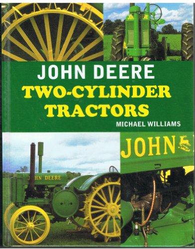 9780753715055: John Deere Two-Cylinder Tractors