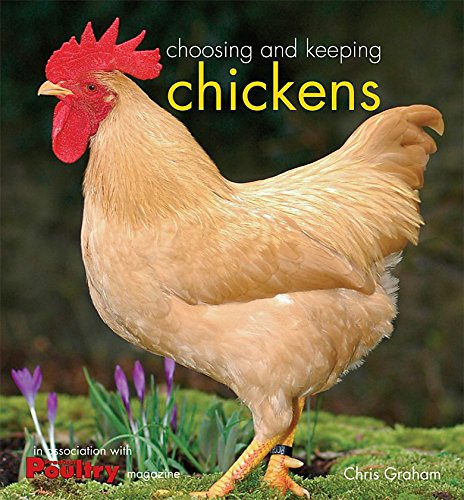 9780753715529: Choosing and Keeping Chickens