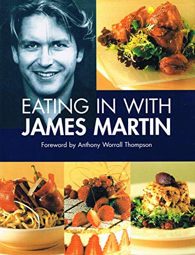 9780753719480 eating in with james martin abebooks james martin 9780753715802 eating in with james martin forumfinder Choice Image