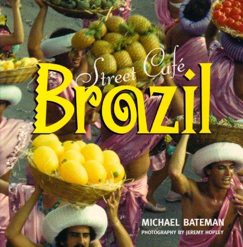 Street Cafe Brazil: Michael Bateman