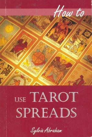 9780753717417: How to Use Tarot Spreads