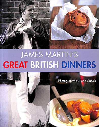 9780753719503: James martin's great british dinners