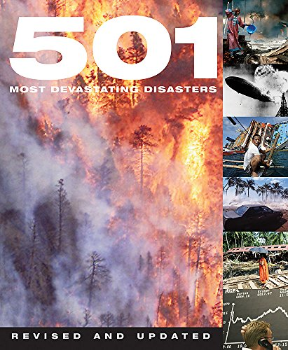9780753719589: 501 Most Devastating Disasters