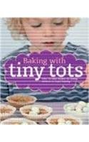 9780753719671: Baking With Tiny Tots