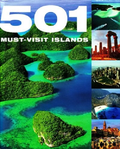 9780753720004: 501 Must-Visit Islands