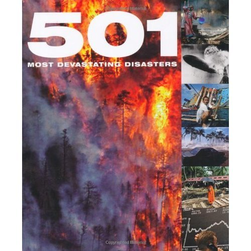9780753720288: 501 Most Devastating Disasters (501 Series)
