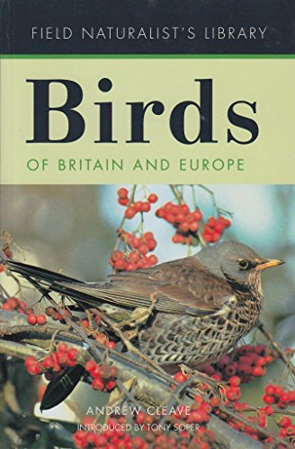 9780753721537: Birds of Britain and Europe (Field Naturalist's Library)