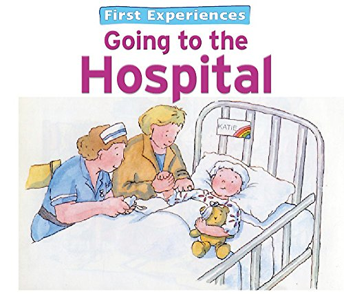 9780753722510: First Experiences Hospital
